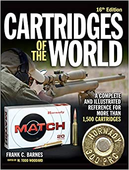 Cartridges of the World, 16th Edition: A Complete and