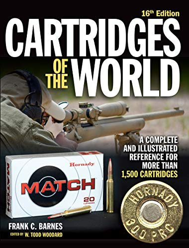 Cartridges of the World, 16th Edition: A Complete and Illustrated Reference for Over 1,500 Cartridges ()