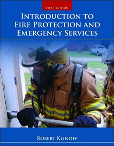 Introduction To Fire Protection And Emergency Services Robert Klinoff