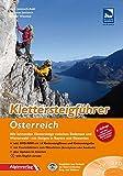 Klettersteigführer Österreich: Alle lohnenden Klettersteige zwischen Bodensee und Wienerwald - mit Steigen in Bayern und Slowenien mit DVD-ROM !