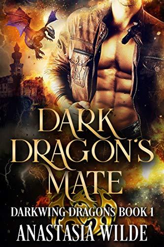 Dark Dragon's Mate (Darkwing Dragons Book 1) by [Wilde, Anastasia]
