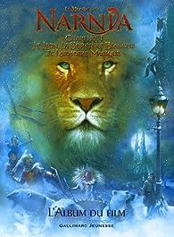 Le Monde de Narnia (album du film), chapitre 1 : Le lion, la sorcière blanche et l'armoire magique par Kate Egan