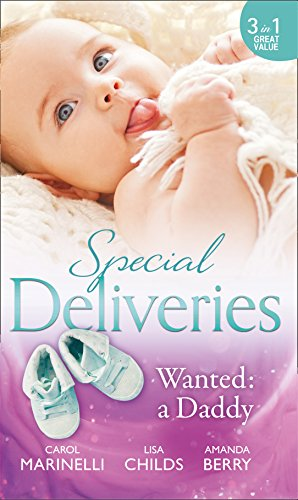 book cover of Special Deliveries: Wanted: A Daddy