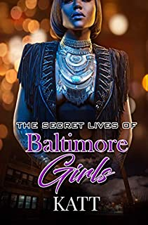 Book Cover: The Secret Lives of Baltimore Girls