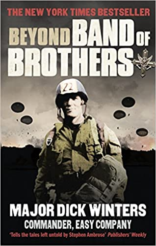 Beyond Band of Brothers: The War Memoirs of Major Dick Winters: Amazon.es: Dick Winters, Cole C Kingseed: Libros en idiomas extranjeros
