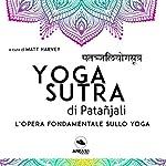 Yogasutra di Patañjali | Matt Harvey
