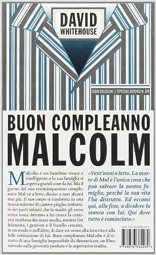Amazon It Buon Compleanno Malcolm Whitehouse David Libri