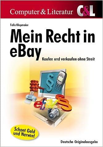 Mein Recht In Ebay Kaufen Und Verkaufen Ohne Streit Amazonde