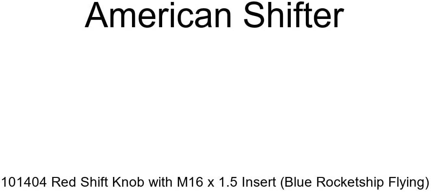 Blue Rocketship Flying American Shifter 101404 Red Shift Knob with M16 x 1.5 Insert