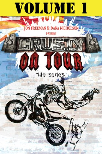 Free Crusty Demons On Tour: Volume 1