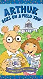 Arthur Goes on a Field Trip [VHS]
