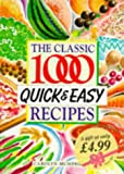 The Classic 1000 Quick and Easy Recipes, Carolyn Humphries, 0572023308