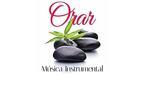 Orar: Musica Instrumental Cristiana de Adoración para Orar by Musica Romantica & Wellness N Wellness & Piano 01 on Amazon Music - Amazon.com