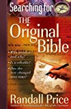Searching for the Original Bible, Randall Price, 0736910549