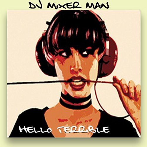 House Music Life Style (DJ Mixer Man Remix)