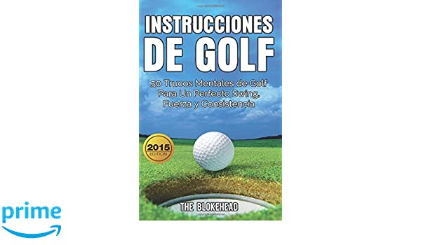 Instrucciones de Golf 50 Trucos Mentales de Golf Para Un ...
