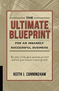 The ultimate blueprint for an insanely book by keith j cunningham fandeluxe Choice Image