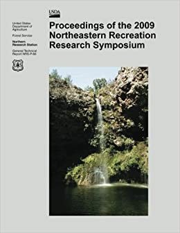 Proceedings of the 2009 Northeastern Recreation Research Symposium