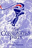 The Conservative Party (Contemporary Political Studies)