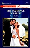 The Marriage Portrait, Pamela Bauer, 0373168527