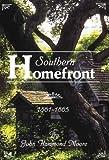 Southern Homefront, 1861-1865, John H. Moore, 1887714308