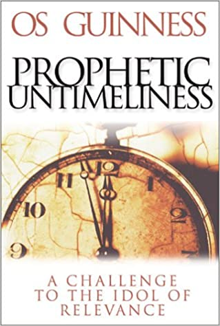 Book Prophetic Untimeliness: A Challenge to the Idol of Relevance