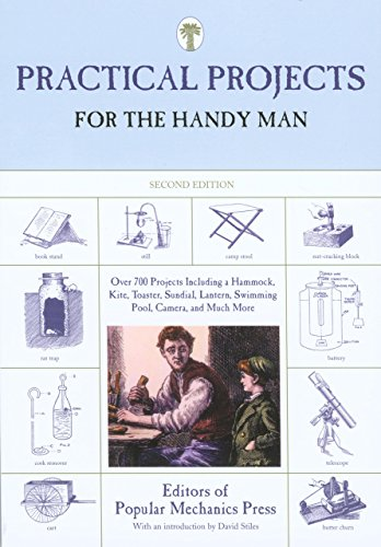 Practical Projects for the Handy Man by Editors of Popular Mechanics Press (27-Dec-2007) Paperback