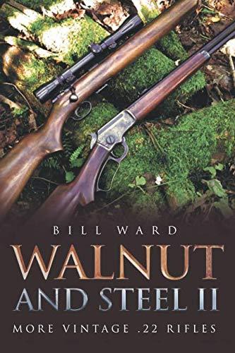 (Walnut and Steel II: More Vintage .22 Rifles)