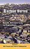 img - for (D)urban Vortex: South African City in Transition book / textbook / text book