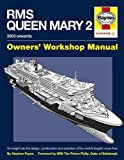 RMS Queen Mary 2 Manual H/C: An insight into the design, construction and operation of the world'slargest ocean liner
