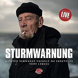 Sturmwarnung: Kapitän Schwandt erzählt das Abenteuer seines Lebens