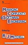 Managing Complexity in Software Engineering, , 0863411711