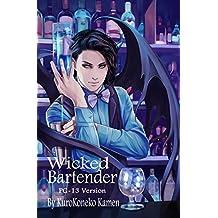 Wicked Bartender PG-13 Version
