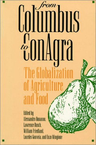 from-columbus-to-conagra-the-globalization-of-agriculture-and-food