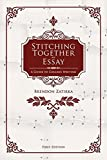Stitching Together an Essay