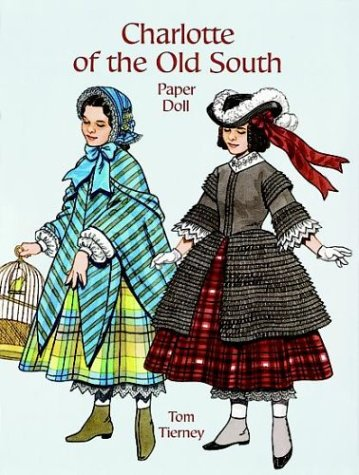 (Charlotte of the Old South Paper Doll (Paper Doll Series))