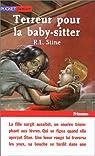 Terreur pour la baby sitter par Stine