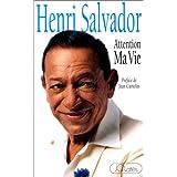 Attention Ma Vie (Henri Salvador)