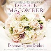 Blossom Street Brides: A Blossom Street Novel, Book 10 | Debbie Macomber