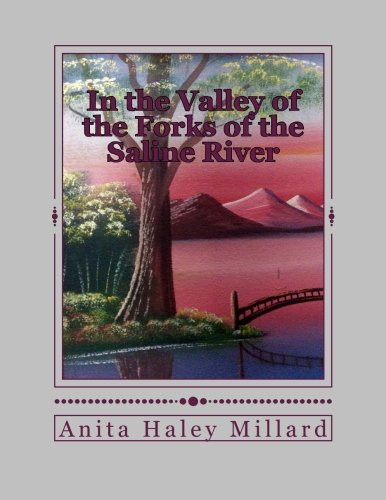 In the Valley of the Forks of the Saline River