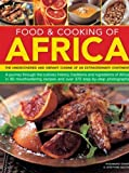Food & Cooking of Africa: The undiscovered and vibrant cuisine of an extraordinary continent of Rosamund Grant, Josephine Bacon on 28 December 2012