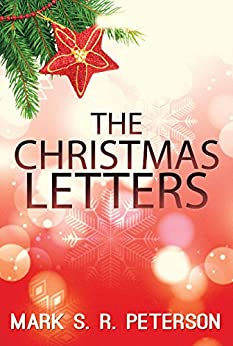 The Christmas Letters by [Peterson, Mark S. R.]