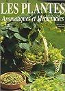 Les plantes aromatiques et médicinales par Izrael