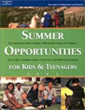 Summer Opportunities for Kids and Teenagers 2003, Peterson's Guides Staff, 0768908442