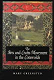 The Arts and Crafts Movement in the Cotswolds, , 0750911654