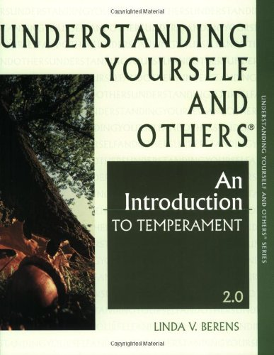 Understanding Yourself and Others, An Introduction to Temperament - 2.0
