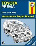 Toyota Previa, 1991 Thru 1995, Robert Maddox and John Haynes, 1563922118