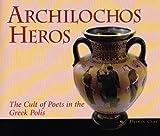 Archilochos Heros, Diskin Clay, 0674014553