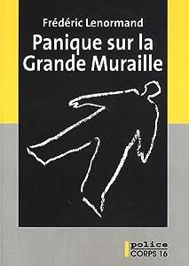 """Afficher """"Panique sur la Grande Muraille"""""""