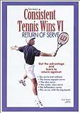 Consistent Tennis Wins VI ( Return of Serve )